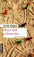 Peter Gerdes: Kurz und schmerzlos