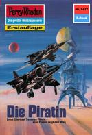 H.G. Ewers: Perry Rhodan 1477: Die Piratin ★★★★★