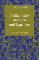 Carl Einstein: Afrikanische Märchen und Legenden ★★