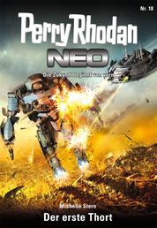 Perry Rhodan Neo 18: Der erste Thort - Staffel: Das galaktische Rätsel 2 von 8