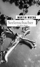 Seelenschacher - Kriminalroman