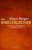 Klaus Berger: Die Bibelfälscher ★★