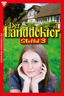 Christine von Bergen: Der Landdoktor Staffel 3 – Arztroman