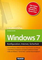Windows 7 - Konfiguration, Internet, Sicherheit