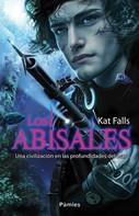 Kat Falls: Los abisales
