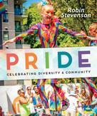 Robin Stevenson: Pride