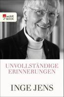 Inge Jens: Unvollständige Erinnerungen ★★★★