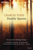 Charles Todd: Dunkle Spuren ★★★★