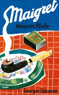 Georges Simenon: Maigrets Pfeife ★★★★
