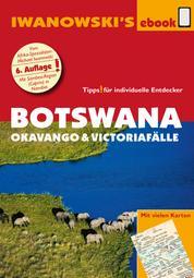 Botswana - Okavango und Victoriafälle - Reiseführer von Iwanowski - Individualreiseführer mit vielen Abbildungen und Detailkarten mit Kartendownload