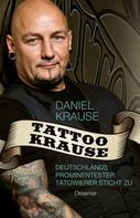 Daniel Krause: Tattoo Krause ★★★★