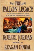 Robert Jordan: The Fallon Legacy