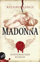 Kathrin Lange: Madonna ★★★★