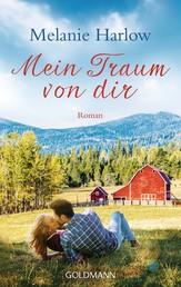 Mein Traum von dir - Roman