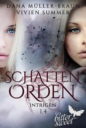 SCHATTENORDEN 1.4: Intrigen