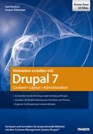 Karl Deutsch: Webseiten erstellen mit Drupal 7 ★★★★