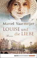 Marcel Vaarmeijer: Louise und die Liebe ★★★