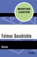 Martine Carton: Fatmas Geschichte ★★★★★