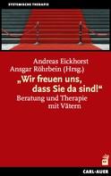 """Andreas Eickhorst: """"Wir freuen uns, dass Sie da sind!"""""""