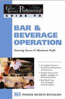 Chris Parry: The Food Service Professionals Guide To: Bar & Beverage Operation Bar & Beverage Operation: Ensuring Maximum Success