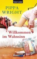 Pippa Wright: Willkommen im Wahnsinn ★★★★