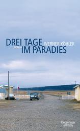 Drei Tage im Paradies - Roman