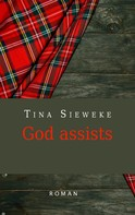 Tina Sieweke: God assists ★★★★★