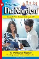 Patricia Vandenberg: Familie Dr. Norden 699 – Arztroman
