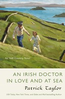 Patrick Taylor: An Irish Doctor in Love and at Sea ★★★★