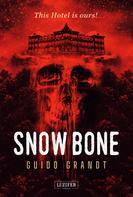 Guido Grandt: SNOW BONE