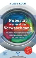 Claus Koch: Pubertät war erst der Vorwaschgang