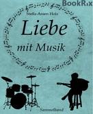 Stella-Anien Holz: Liebe mit Musik ★★★★★