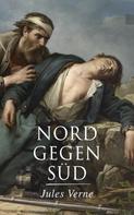 Jules Verne: Nord gegen Süd