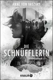Die Schnüfflerin - Kriminalroman