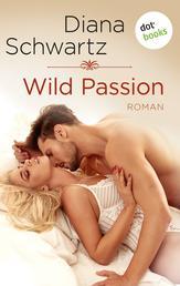 Wild Passion - Roman