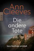 Ann Cleeves: Die andere Tote ★★★★★