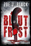 Zoe J. Black: Blutfrist ★★★★