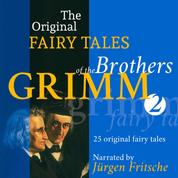 The Original Fairy Tales of the Brothers Grimm. Part 2 of 8. - Incl. Little Red-Cap, The Bremen town-musicians, Briar-Rose, Thumbling, The wishing-table, the gold-ass, and the cudgel in the sack, and many more.