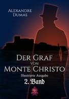 Alexandre Dumas: Der Graf von Monte Christo 2. Band