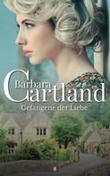 Barbara Cartland: Gefangene der Liebe ★★★★
