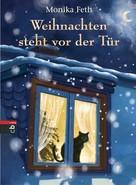 Monika Feth: Weihnachten steht vor der Tür ★★★★