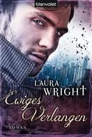 Laura Wright: Ewiges Verlangen ★★★★
