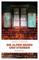 Isabella Archan: Die Alpen sehen und sterben ★★★
