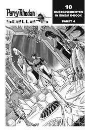 Stellaris Paket 4 - Perry Rhodan Stellaris Geschichten 31-40