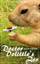 Doctor Dolittle's Zoo (Hugh Lofting) - with the original illustrations - (Literary Thoughts Edition)