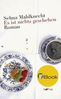 Selma Mahlknecht: Es ist nichts geschehen ★★★★