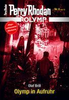 Perry Rhodan: Olymp 6: Olymp in Aufruhr ★★★★