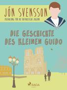 Jón Svensson: Die Geschichte des kleinen Guido ★★★★★