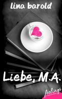 Lina Barold: Liebe, M.A. ★★★★