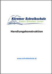 Handlungskonstruktion - E-Book zum Kurs der Kärntner Schreibschule